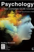 Psychology A New Complete GCSE Course, for AQA Specification 4180