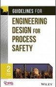 Guidelines for Engineering Design for Process Safety 2nd Edition