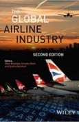 The Global Airline Industry (Aerospace Series) 2nd Edition
