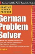 Practice Makes Perfect German Problem Solver With 130 Exercises