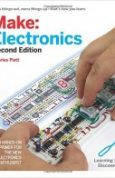 Make Electronics Learning Through Discovery 2nd Edition