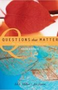 Questions that Matter An Invitation to Philosophy 6th Edition