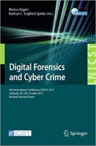 Digital Forensics and Cyber Crime: 4th International Conference