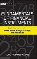 Fundamentals of Financial Instruments: An Introduction to Stocks, Bonds