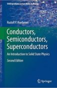 Conductors, Semiconductors, Superconductors An Introduction to Solid State Physics