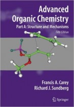 Advanced Organic Chemistry, Part A: Structure and Mechanisms 5th Edition