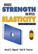 Advanced Strength and Applied Elasticity (4th Edition)