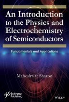 An Introduction to the Physics and Electrochemistry of Semiconductors