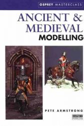 Ancient and Medieval Modelling (Modelling Masterclass)