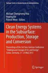 Clean Energy Systems in the Subsurface: Production