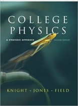 College Physics: A Strategic Approach (2nd Edition) + Solution
