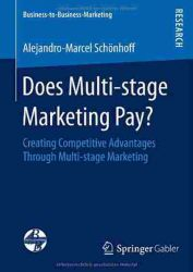 Does Multi-stage Marketing Pay?: Creating Competitive