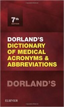 Dorland's Dictionary of Medical Acronyms and Abbreviations, 7e