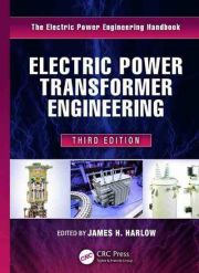 Electric Power Transformer Engineering, 3rd edition