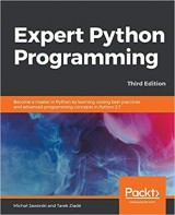 Expert Python Programming: Become a master in Python