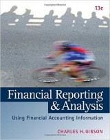 Financial Reporting and Analysis: Using Financial Accounting Information (13th Edition)