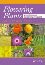 Flowering Plants: Structure and Industrial Products