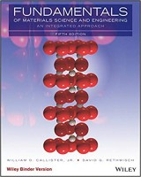 Fundamentals of Materials Science and Engineering, Binder Ready Version