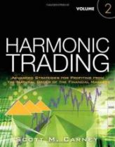 Harmonic Trading: v. 2: Advanced Strategies for Profiting