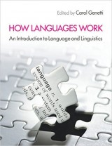 How Languages Work: An Introduction to Language and Linguistics