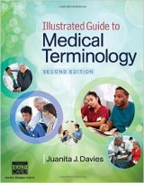 Illustrated Guide to Medical Terminology, 2nd edition