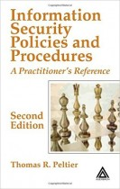 Information Security Policies and Procedures: A Practitioner's Reference