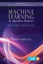 Machine Learning: An Algorithmic Perspective (2nd Edition)