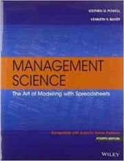 Management Science: The Art of Modeling with Spreadsheets, 4 edition