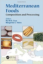 Mediterranean Foods: Composition and Processing