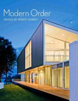 Modern Order: Houses by Robert Gurney