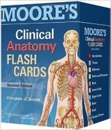 Moore's Clinical Anatomy Flash Cards 2nd Edition