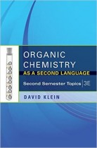 Organic Chemistry as a Second Language: Second Semester Topics 3rd Edition