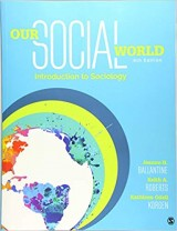 Our Social World: Introduction to Sociology Sixth Edition
