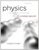 Physics for Scientists and Engineers: A Strategic Approach With Modern Physics (3rd Edition)