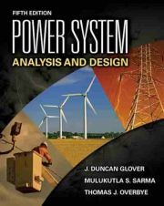 Power System Analysis and Design, 5 edition