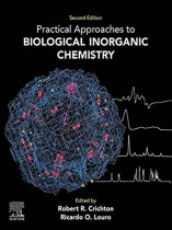 Practical Approaches to Biological Inorganic Chemistry 2nd Edition