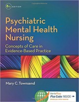 Psychiatric Mental Health Nursing: Concepts of Care in Evidence-Based Practice 8th Edition