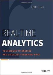 Real-Time Analytics: Techniques to Analyze