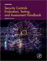 Security Controls Evaluation, Testing, and Assessment Handbook 2nd ed. Edition