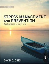Stress Management and Prevention: Applications to Daily Life 3rd Edition