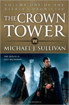 The Crown Tower (The Riyria Chronicles) by Michael J. Sullivan