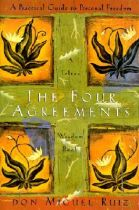 The Four Agreements: A Practical Guide to Personal Freedom (A Toltec Wisdom Book) (Book + Audio)