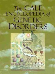 The Gale Encyclopedia of Genetic Disorders, 2nd Edition