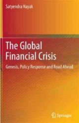 The Global Financial Crisis: Genesis, Policy Response