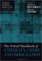 The Oxford Handbook of Ethnicity, Crime, and Immigration