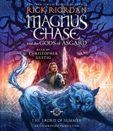 The Sword of Summer: Magnus Chase and the Gods of Asgard, Book One [Audiobook]