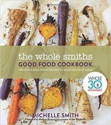 The Whole Smiths Good Food Cookbook: Whole30 Endorsed