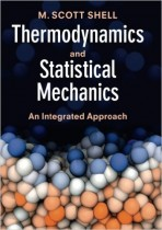 Thermodynamics and Statistical Mechanics: An Integrated Approach (Cambridge Series in Chemical Engineering)
