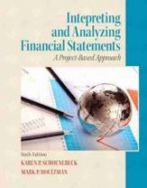 Understanding and Analyzing Financial Statements (6th Edition)