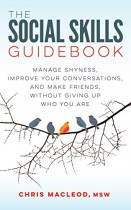 The Social Skills Guidebook: Manage Shyness, Improve Your Conversations